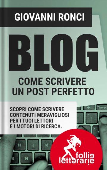 Recensione: Blog come scrivere un post perfetto