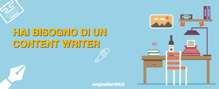 Content writer: perché ne hai bisogno