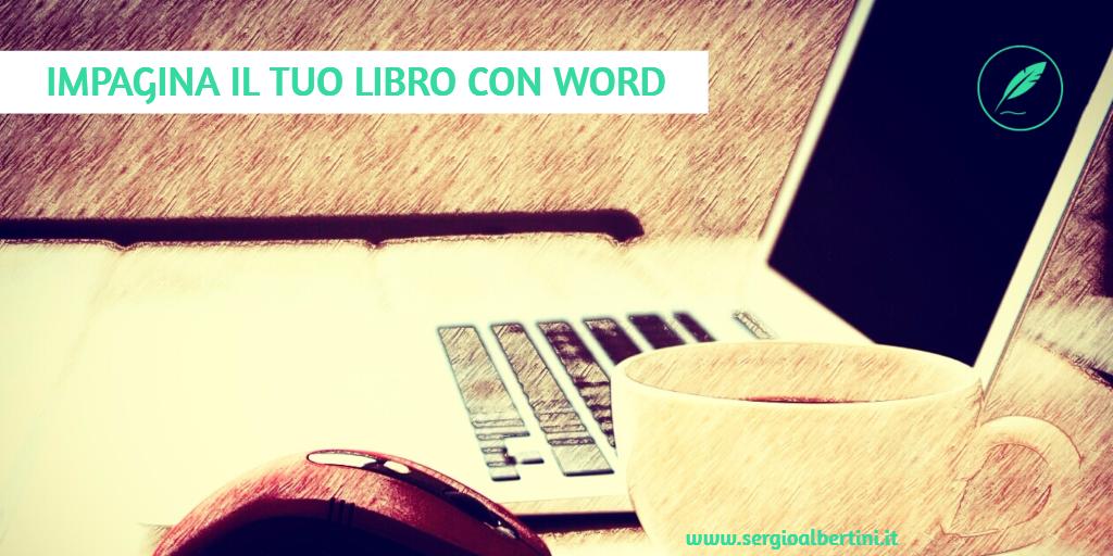 Impagina il tuo libro con Word