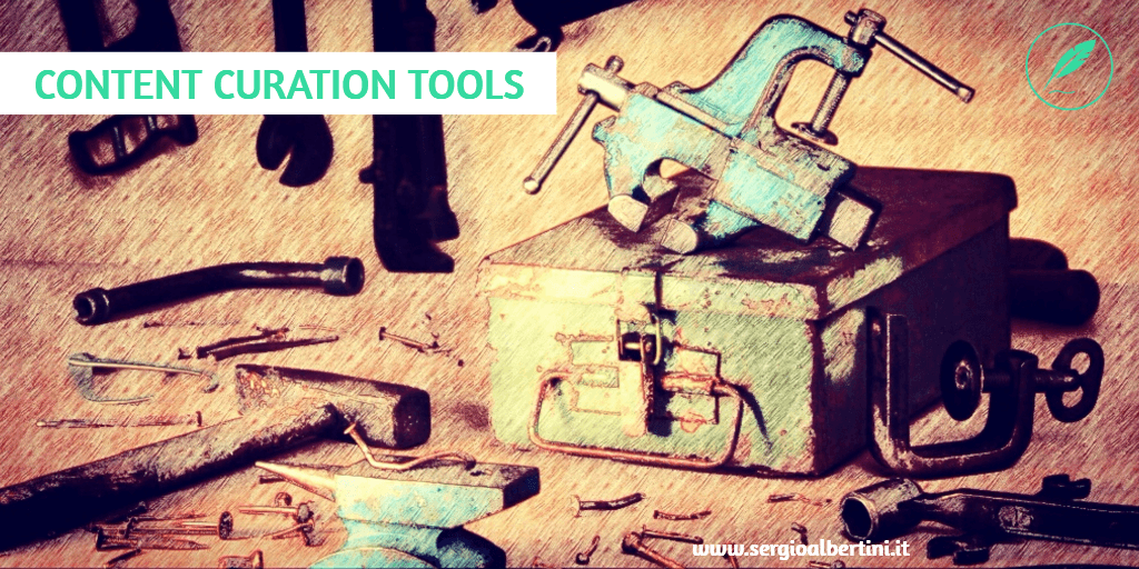 Content Curation tools – indispensabili