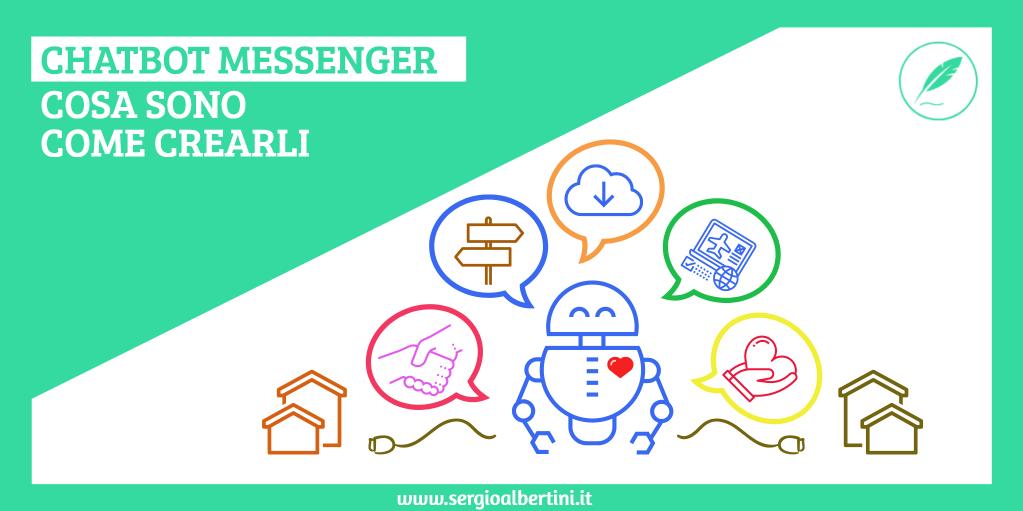 Chatbot Messenger: Cosa sono e come creare i tuoi assistenti virtuali