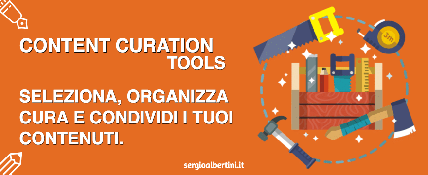 Content Curation tools indispensabili