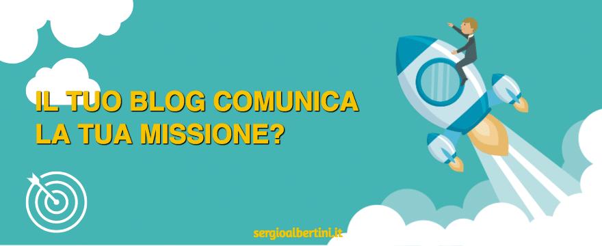 Come comunicare con il blog la tua missione