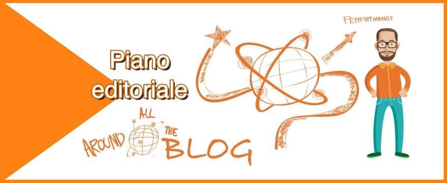 Piano editoriale per il blog: tutto quello che devi sapere